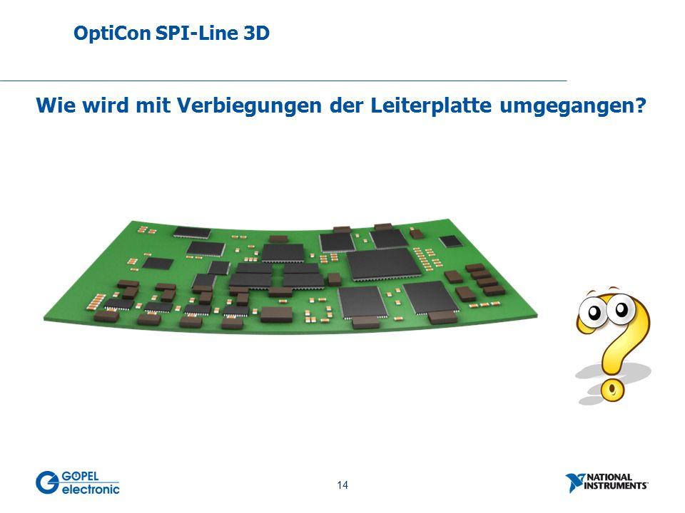14 No. 14 Wie wird mit Verbiegungen der Leiterplatte umgegangen OptiCon SPI-Line 3D
