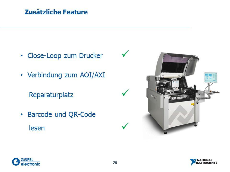 26 No. 26 Close-Loop zum Drucker Verbindung zum AOI/AXI Reparaturplatz Barcode und QR-Code lesen Zusätzliche Feature