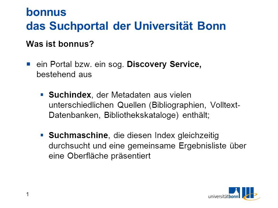 2 bonnus das Suchportal der Universität Bonn Warum eigentlich bonnus.