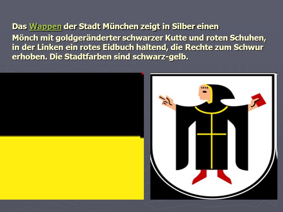 Das Wappen der Stadt München zeigt in Silber einen Mönch mit goldgeränderter schwarzer Kutte und roten Schuhen, in der Linken ein rotes Eidbuch halten
