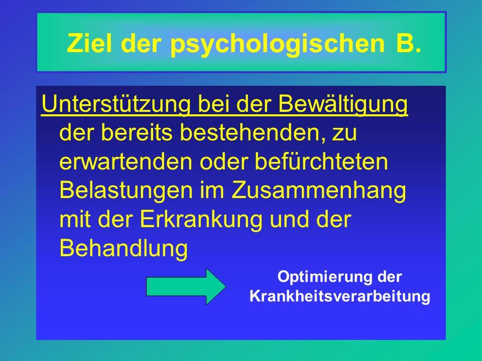 Ziel der psychologischen B.