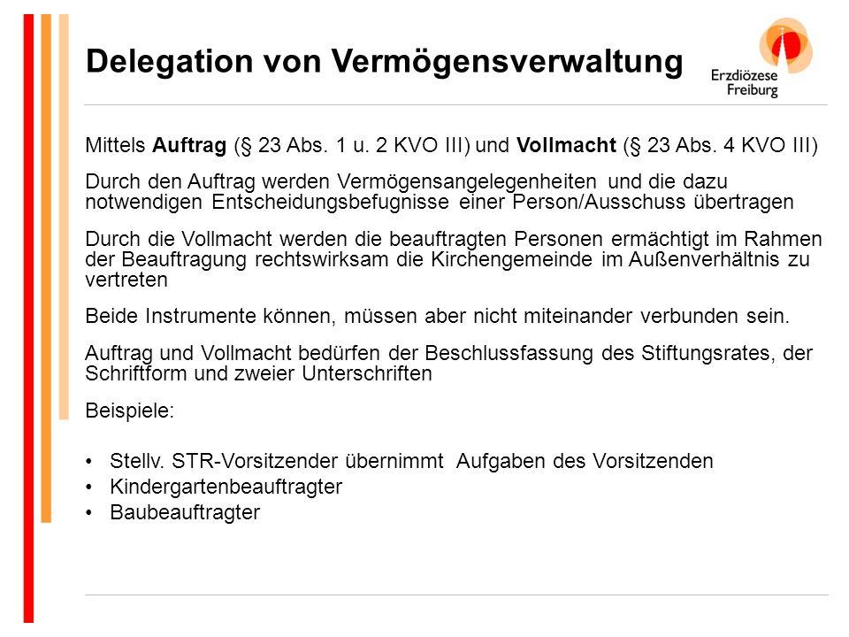 Delegation von Vermögensverwaltung Mittels Auftrag (§ 23 Abs.