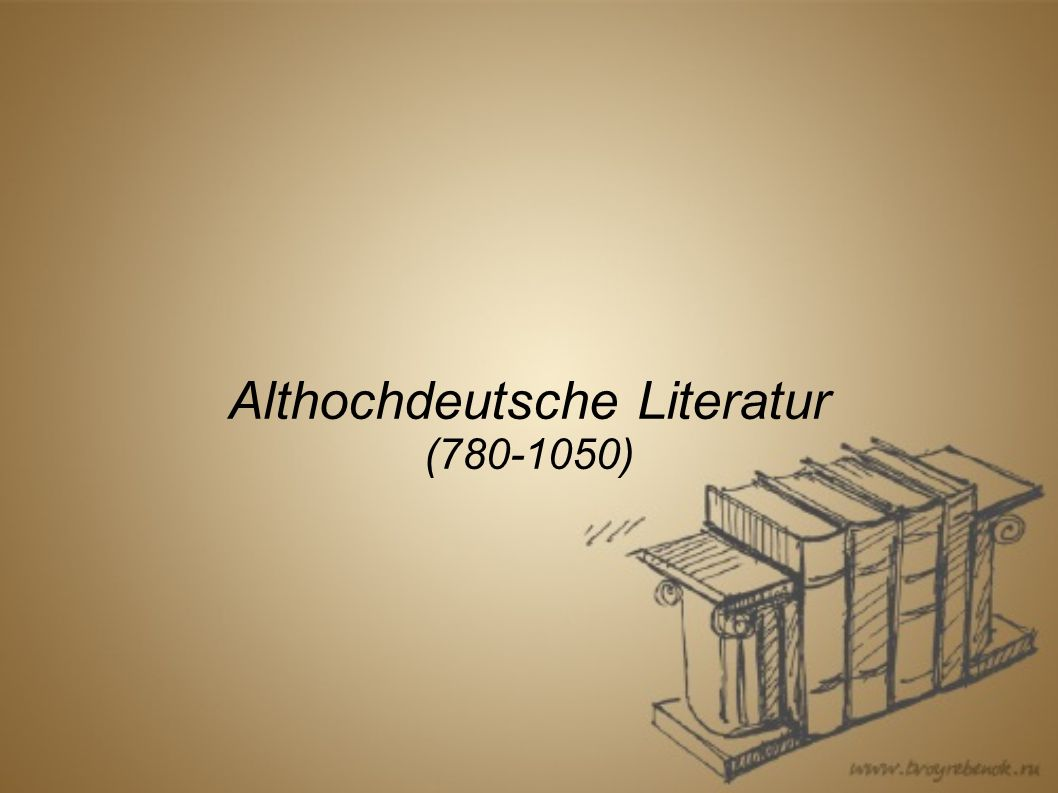 Althochdeutsche Literatur (780-1050)