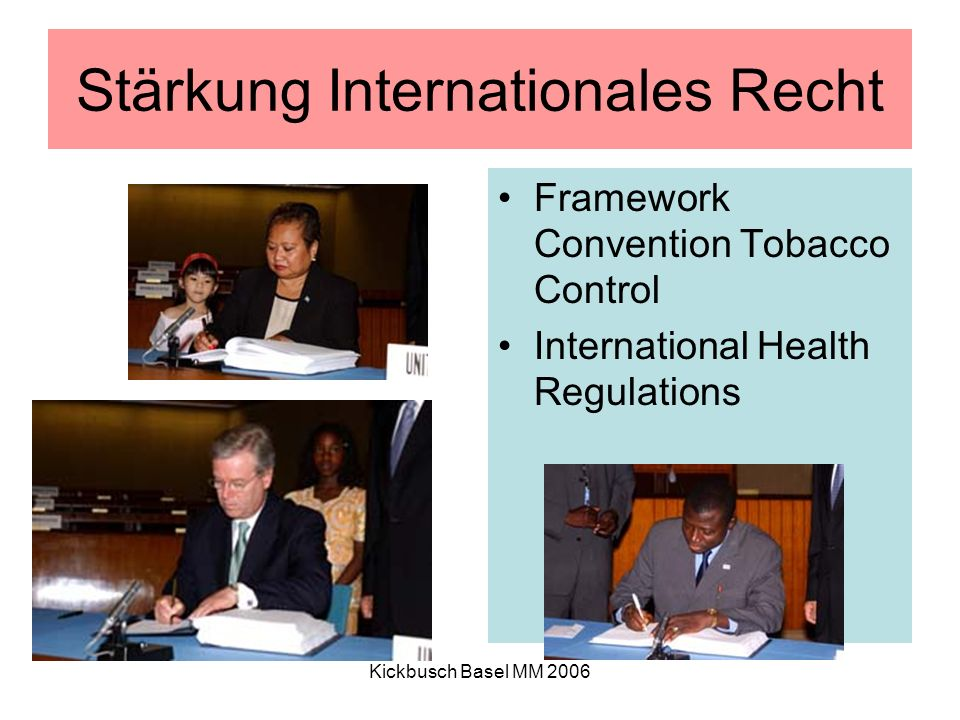Kickbusch Basel MM 2006 Stärkung Internationales Recht Framework Convention Tobacco Control International Health Regulations