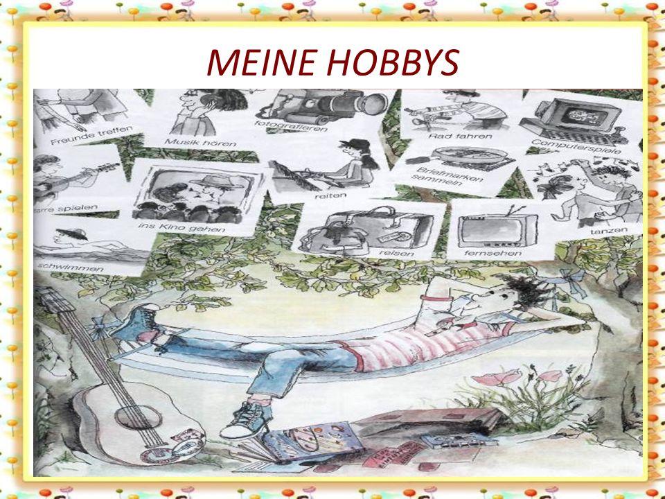 MEINE HOBBYS