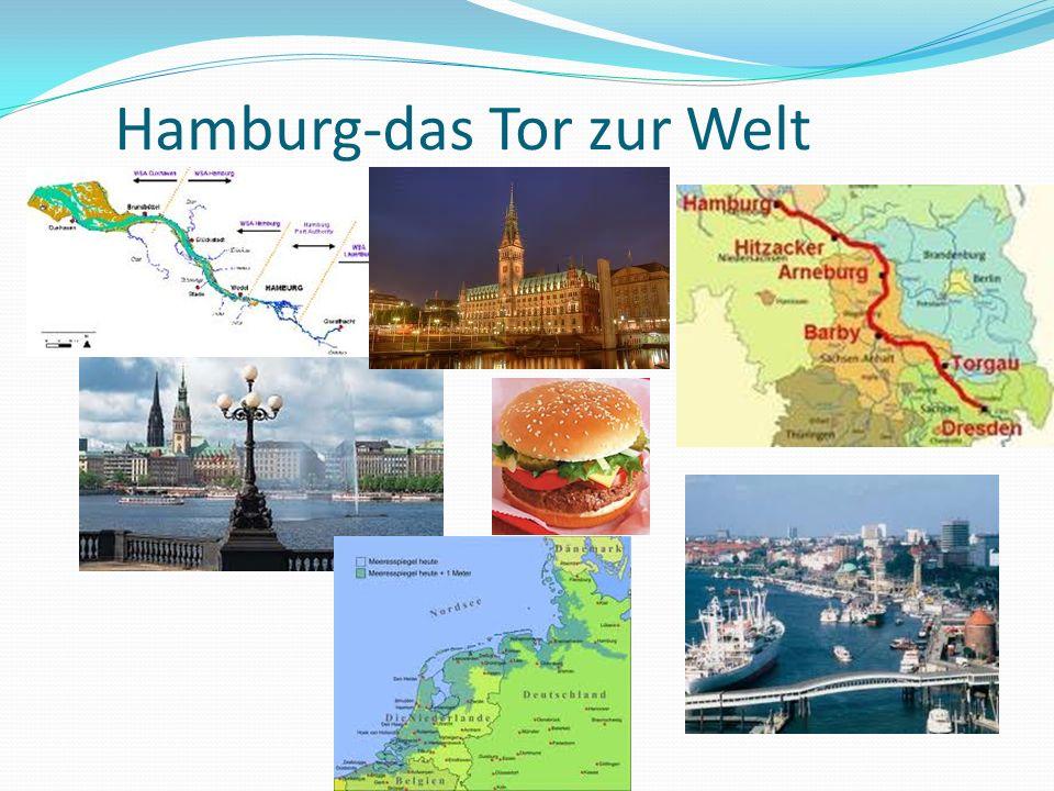 Hamburg-das Tor zur Welt