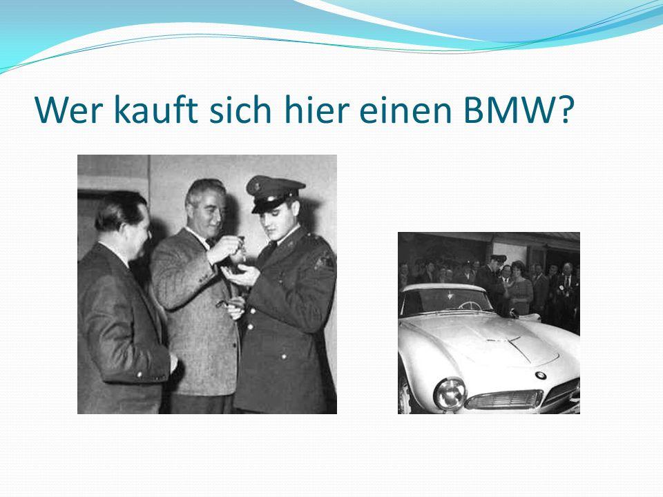 Wer kauft sich hier einen BMW