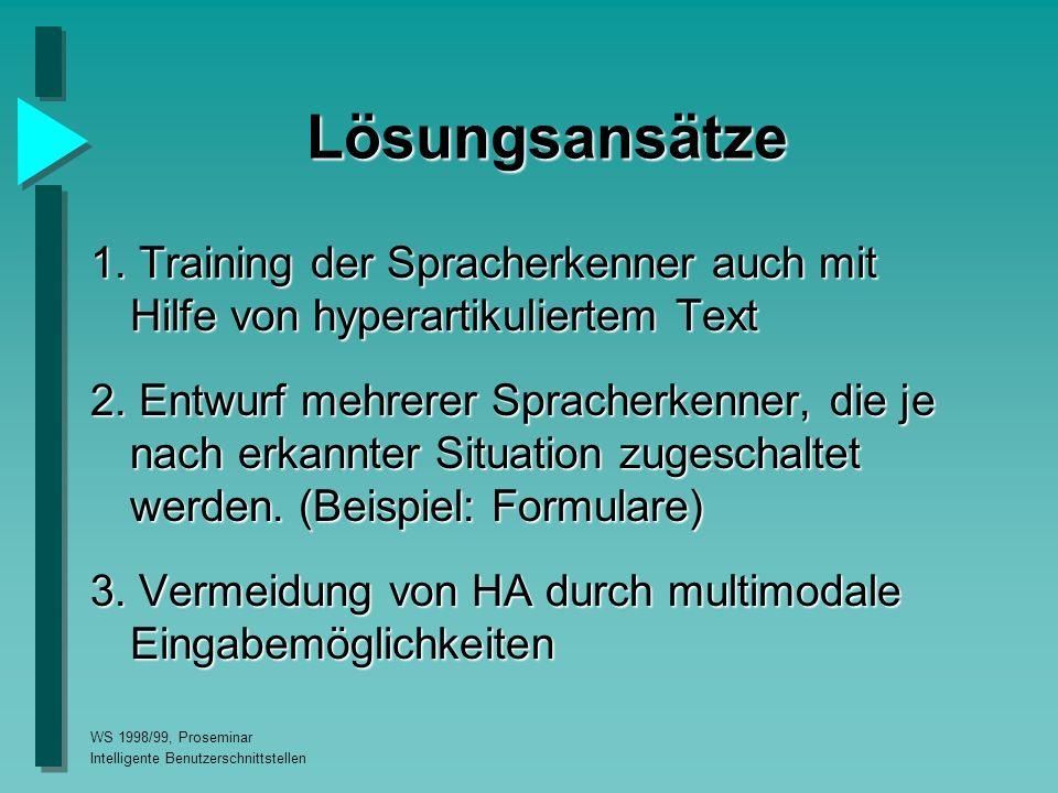 WS 1998/99, Proseminar Intelligente Benutzerschnittstellen Lösungsansätze 1.