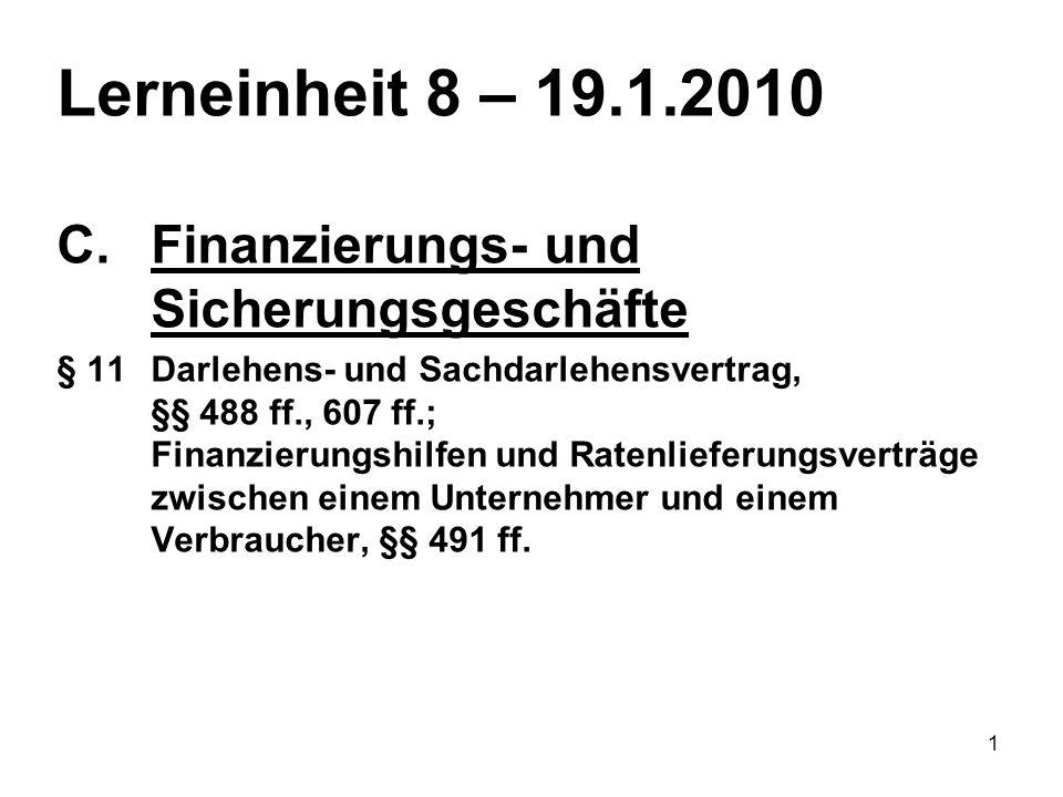 12 VerkäuferDarlehensgeber § 433§§ 488, 491 Darlehensnehmer (Verbraucher)