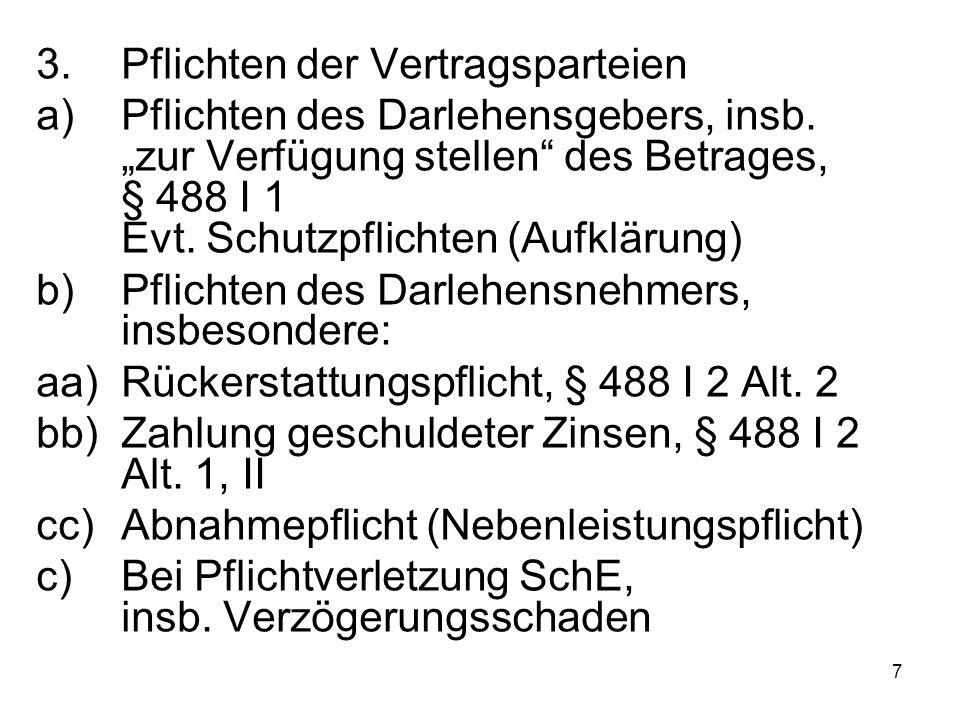 8 4.Beendigung des Darlehensvertrags a)Zeitablauf, Arg.