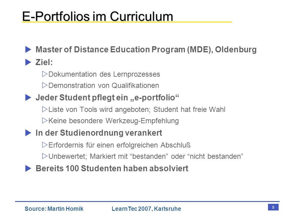 6 Source: Martin HomikLearnTec 2007, Karlsruhe ePortfolio-Hessen  6 Schulen beteiligt; Mittelstufe: 7./8.