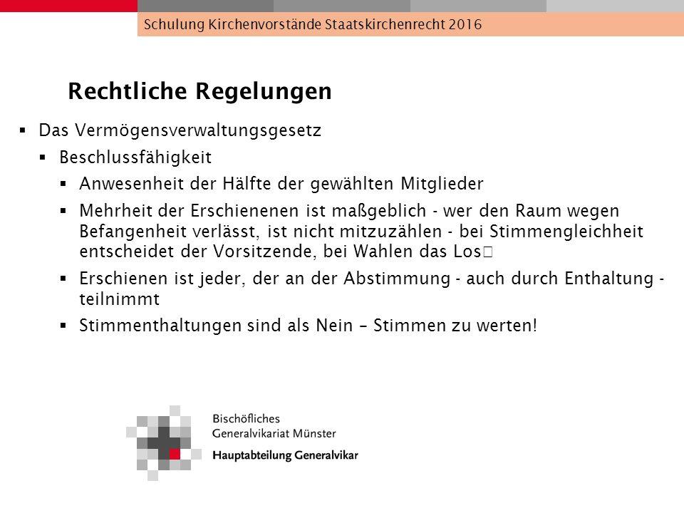 Rechtliche Regelungen  Das Vermögensverwaltungsgesetz  Kirchenvorstandssitzung Befangenheit: §13 Abs.