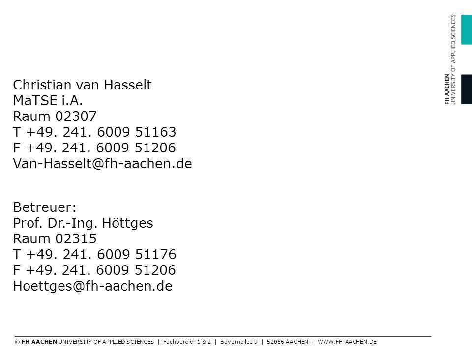 Christian van Hasselt MaTSE i.A. Raum 02307 T +49.