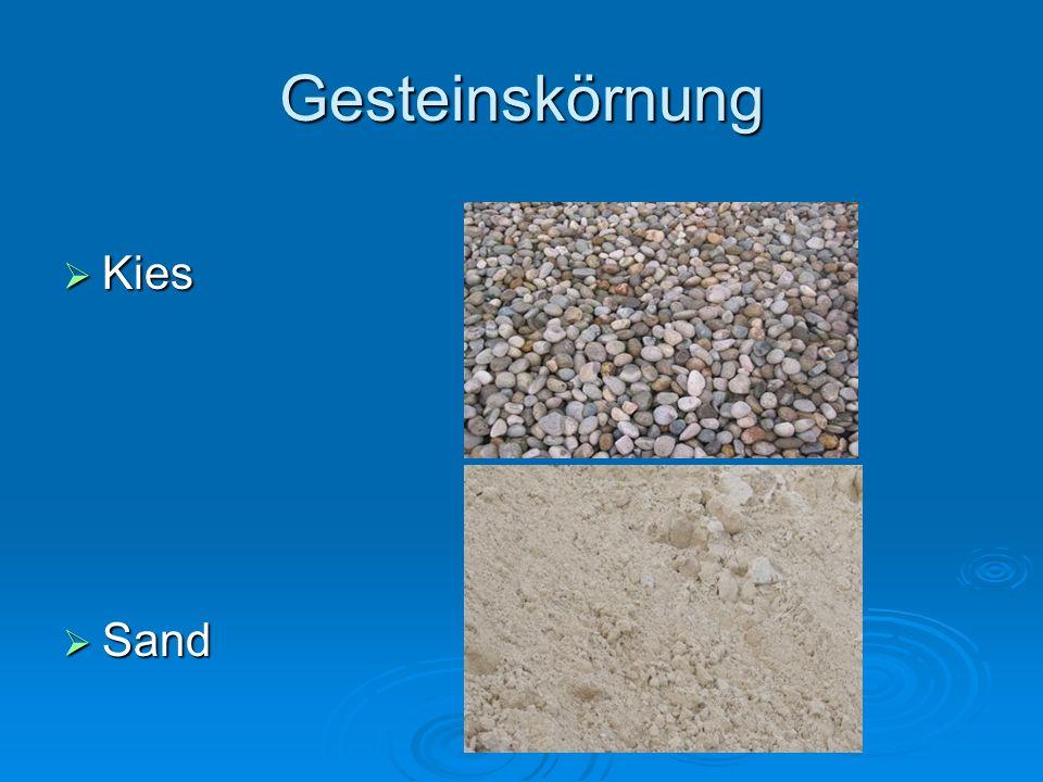 Gesteinskörnung  Kies  Sand