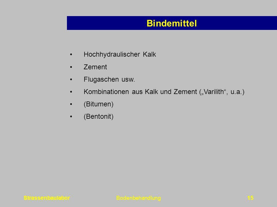 StrassenbaulaborBodenbehandlung15 Hochhydraulischer Kalk Zement Flugaschen usw.