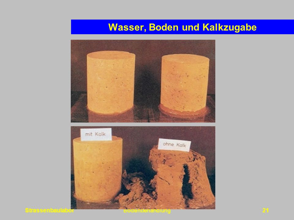 StrassenbaulaborBodenbehandlung21 Wasser, Boden und Kalkzugabe