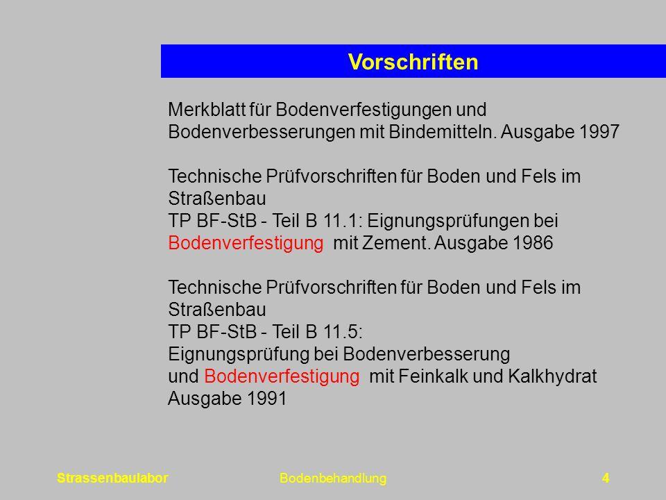 StrassenbaulaborBodenbehandlung4 Merkblatt für Bodenverfestigungen und Bodenverbesserungen mit Bindemitteln.