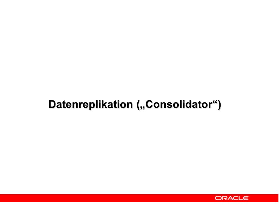 "Datenreplikation (""Consolidator"")"
