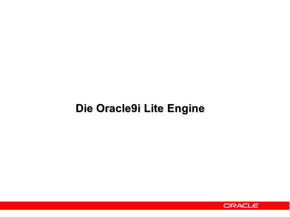 Publish Mobile Development Kit Wizard erzeugt Clients für alle Zielgeräte Package Manage 100% Zentralisierte Administration und VerwaltungRun 'Asynchrone Replikation' für 1000e gleichzeitiger Zugriffe Verteilung auf mobile Geräte Deploy Develop Schnittstellen auf allen Plattformen Oracle9 i Lite Oracle9 i Server Automatische Generierung von Synchronisationslogik Vereinfacht Lebenszyklus mobiler Anwendungen