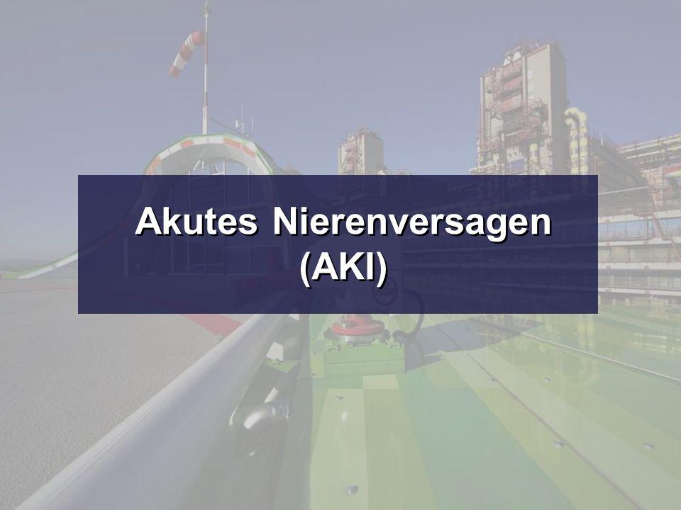 Akutes Nierenversagen (AKI) Akutes Nierenversagen (AKI)