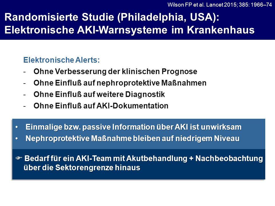 Randomisierte Studie (Philadelphia, USA): Elektronische AKI-Warnsysteme im Krankenhaus Wilson FP et al.