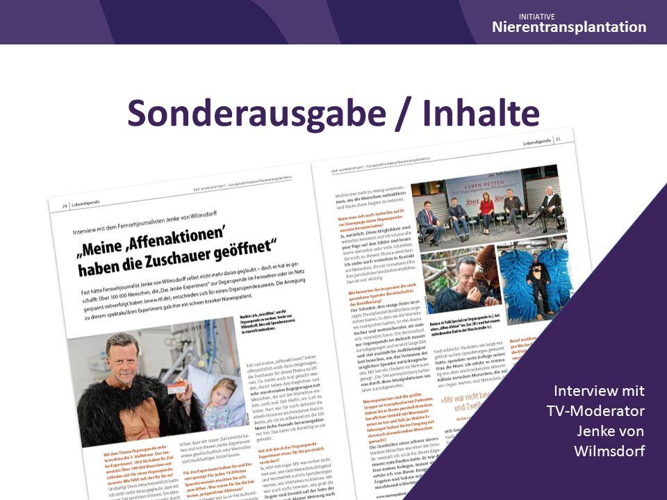 Nierentransplantation INITIATIVE Sonderausgabe / Inhalte Interview mit TV-Moderator Jenke von Wilmsdorf