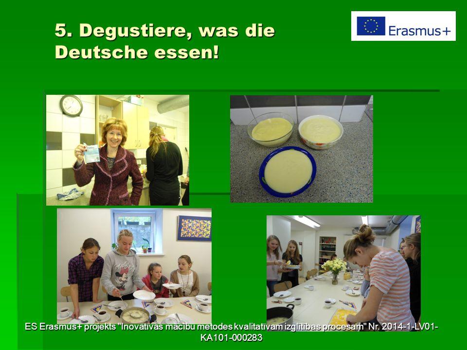 5. Degustiere, was die Deutsche essen! ES Erasmus+ projekts