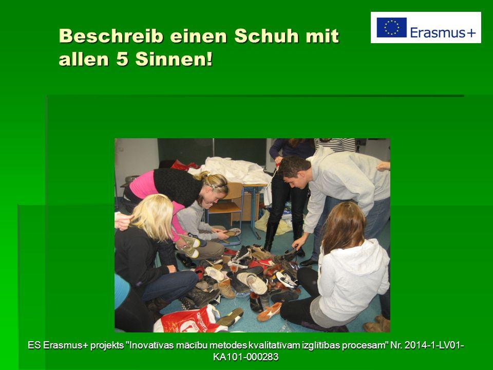 Beschreib einen Schuh mit allen 5 Sinnen! ES Erasmus+ projekts