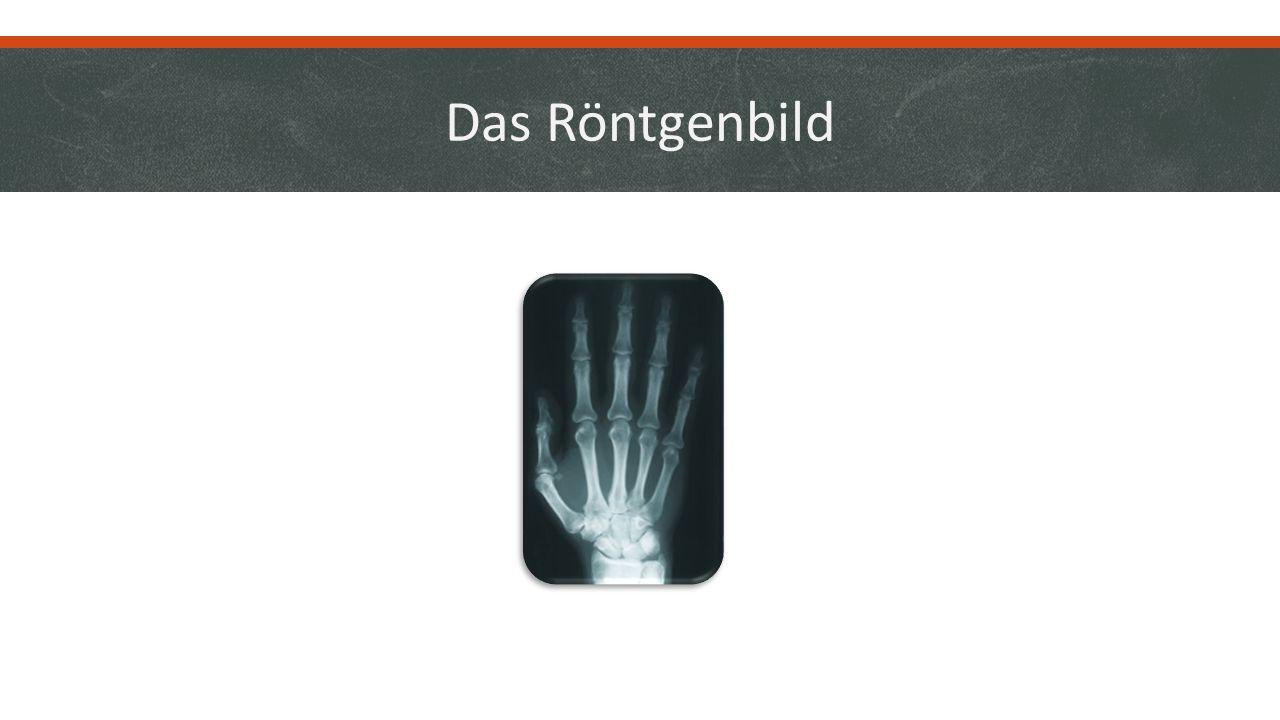 Das Röntgenbild