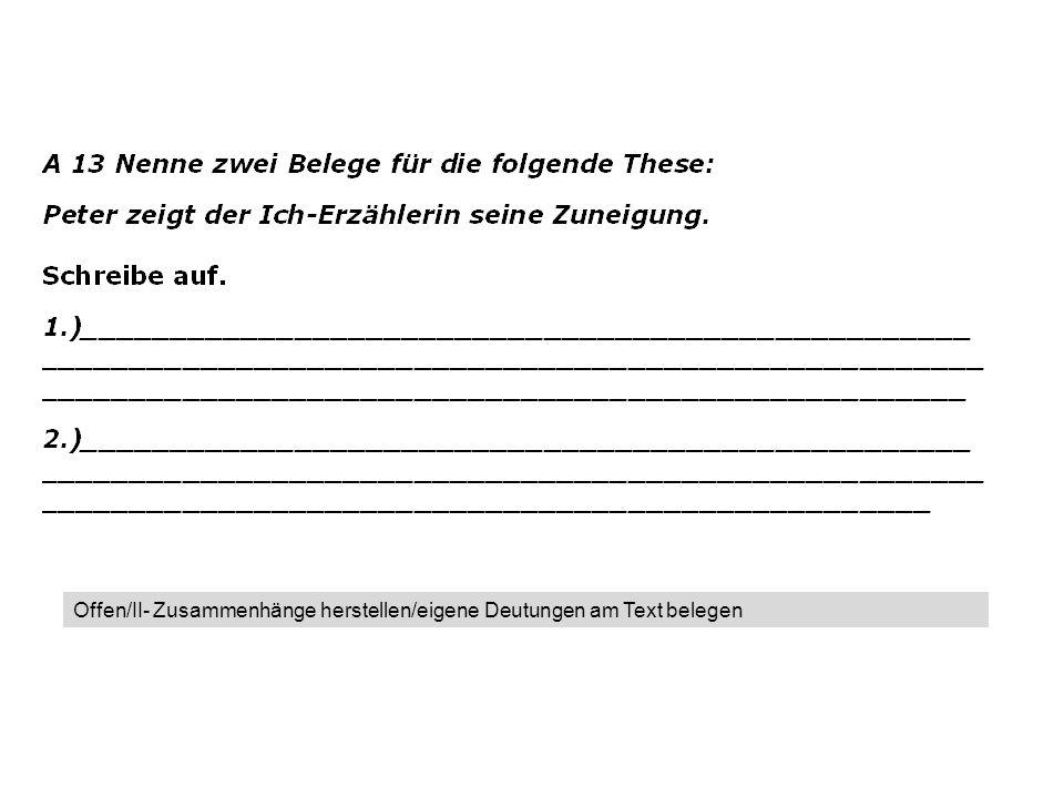 Offen/II- Zusammenhänge herstellen/eigene Deutungen am Text belegen