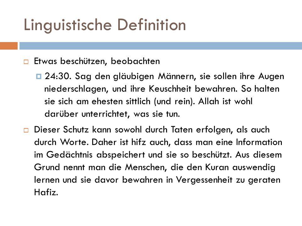Linguistische Definition  Etwas beschützen, beobachten  24:30.