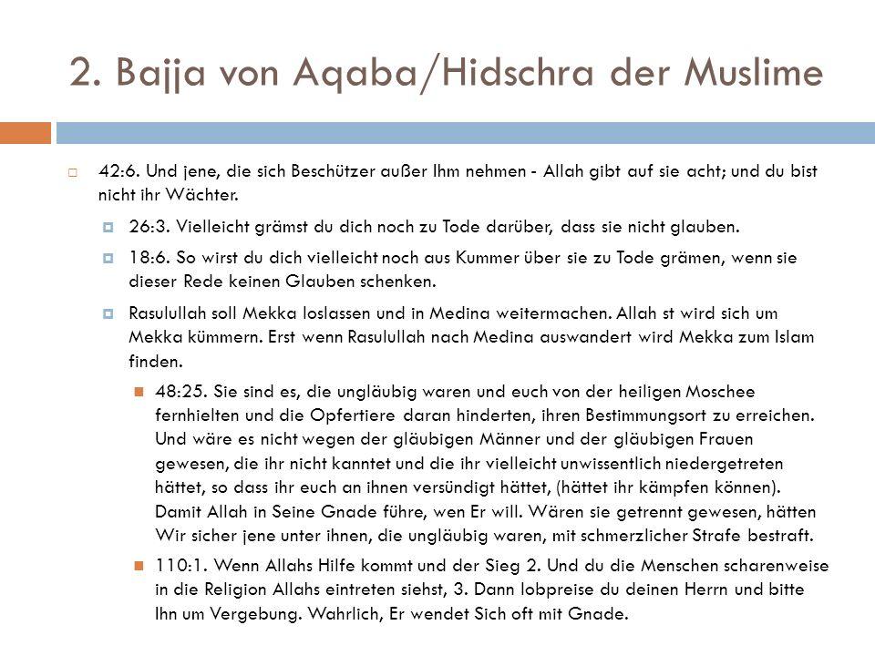 2. Bajja von Aqaba/Hidschra der Muslime  42:6.