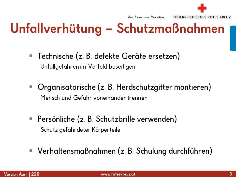 www.roteskreuz.at Version April   2011 Verkehrsunfall 24