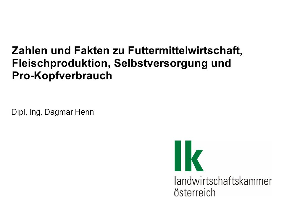 Futtermittelwirtschaft in Österreich Futtermittel Die gewerbliche und industrielle Mischfutterproduktion betrug im Jahr 2009 in Österreich rund 1.307 Mio t.