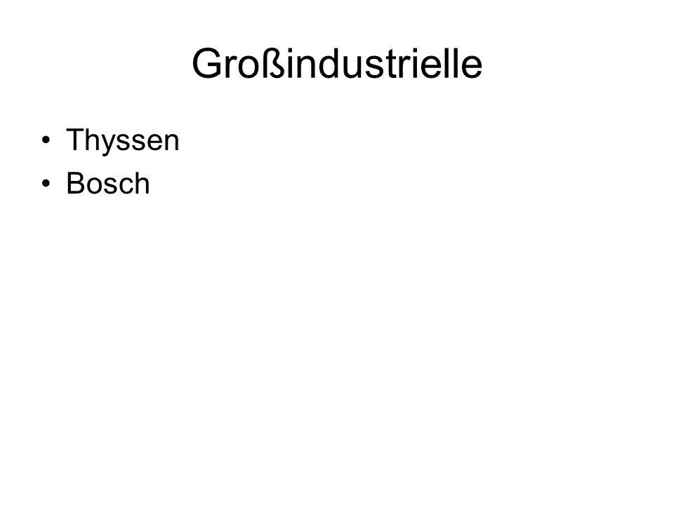 Großindustrielle Thyssen Bosch