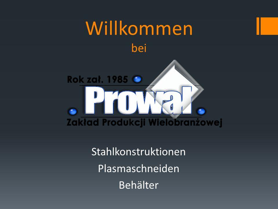 Besuche unsere Internetseite www.prowal.pl