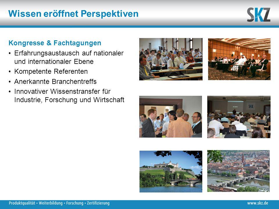 Wissen eröffnet Perspektiven Kongresse & Fachtagungen Erfahrungsaustausch auf nationaler und internationaler Ebene Kompetente Referenten Anerkannte Br