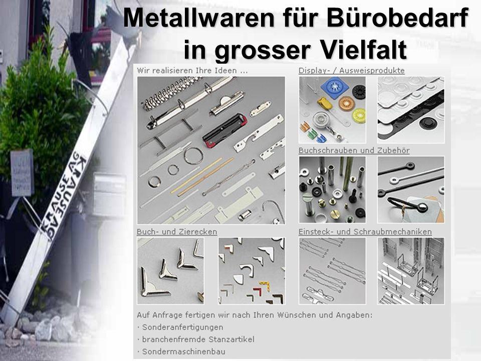 Metallwaren für Bürobedarf in grosser Vielfalt