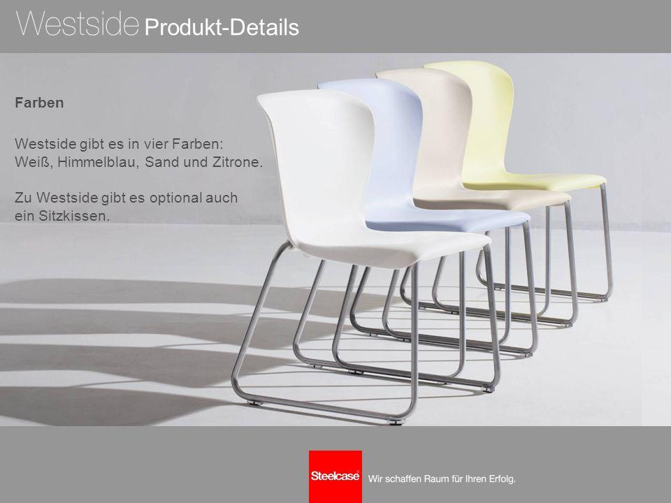 Farben Westside gibt es in vier Farben: Weiß, Himmelblau, Sand und Zitrone. Zu Westside gibt es optional auch ein Sitzkissen. Produkt-Details