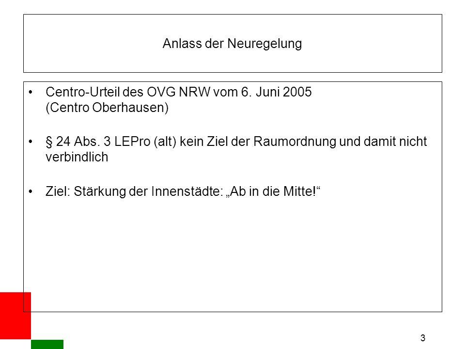 3 Anlass der Neuregelung Centro-Urteil des OVG NRW vom 6.