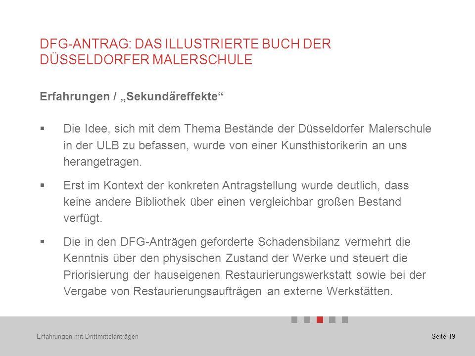 """Seite 19 Erfahrungen / """"Sekundäreffekte  Die Idee, sich mit dem Thema Bestände der Düsseldorfer Malerschule in der ULB zu befassen, wurde von einer Kunsthistorikerin an uns herangetragen."""