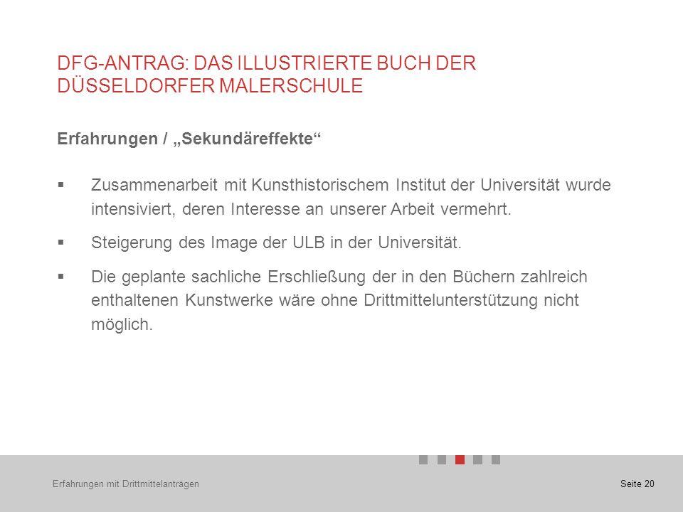 """Seite 20 Erfahrungen / """"Sekundäreffekte  Zusammenarbeit mit Kunsthistorischem Institut der Universität wurde intensiviert, deren Interesse an unserer Arbeit vermehrt."""