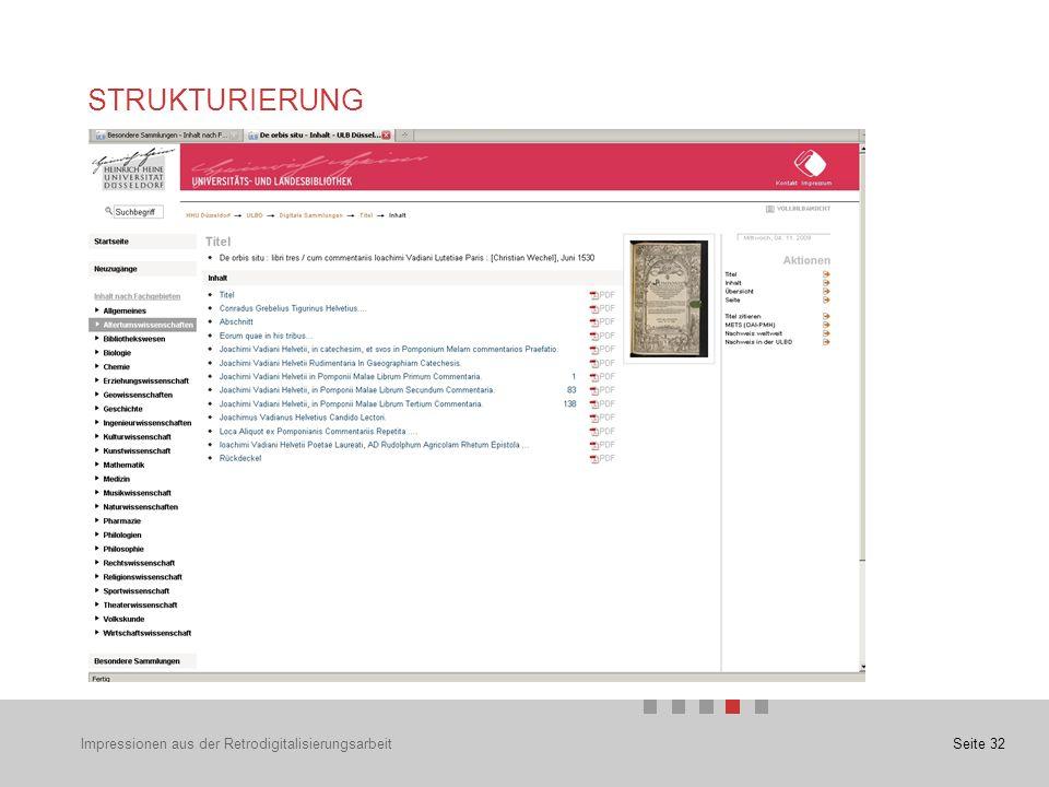 Seite 32 STRUKTURIERUNG Impressionen aus der Retrodigitalisierungsarbeit
