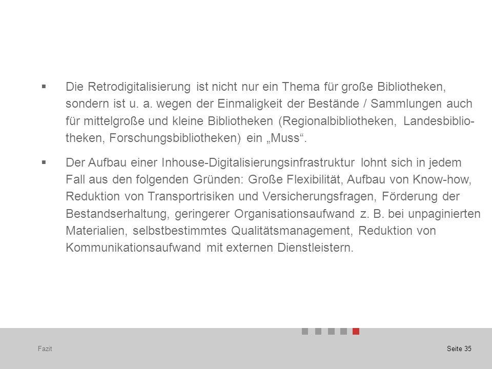 Seite 35  Die Retrodigitalisierung ist nicht nur ein Thema für große Bibliotheken, sondern ist u.