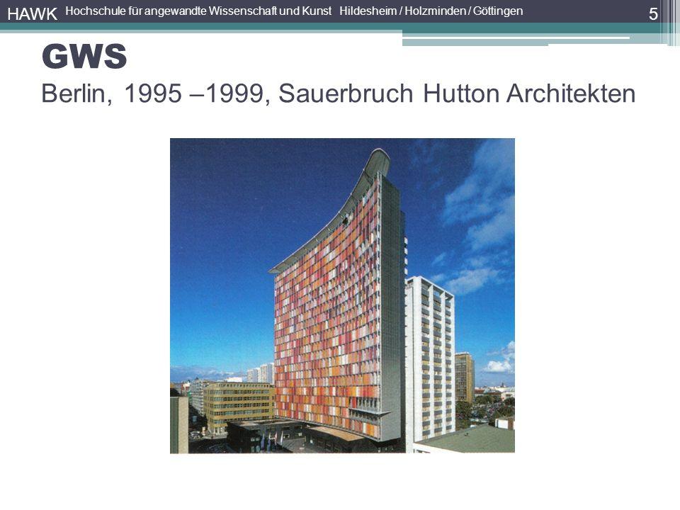 GWS Berlin, 1995 –1999, Sauerbruch Hutton Architekten 5 HAWK Hochschule für angewandte Wissenschaft und Kunst Hildesheim / Holzminden / Göttingen