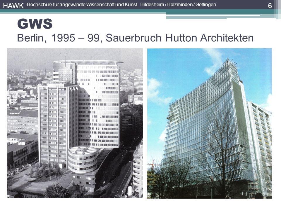6 HAWK Hochschule für angewandte Wissenschaft und Kunst Hildesheim / Holzminden / Göttingen GWS Berlin, 1995 – 99, Sauerbruch Hutton Architekten