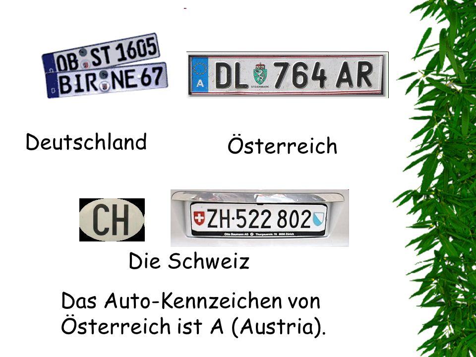 Das Auto-Kennzeichen von Österreich ist A (Austria). Deutschland Die Schweiz Österreich