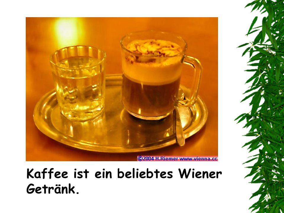 Kaffee ist ein beliebtes Wiener Getränk.