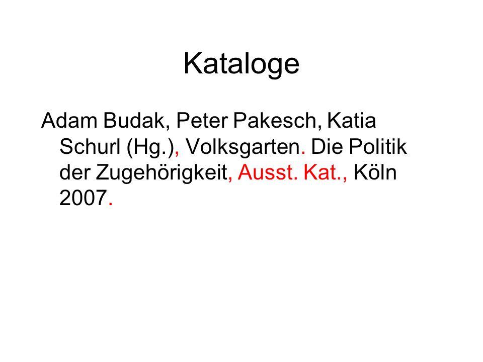 Kataloge Adam Budak, Peter Pakesch, Katia Schurl (Hg.), Volksgarten.