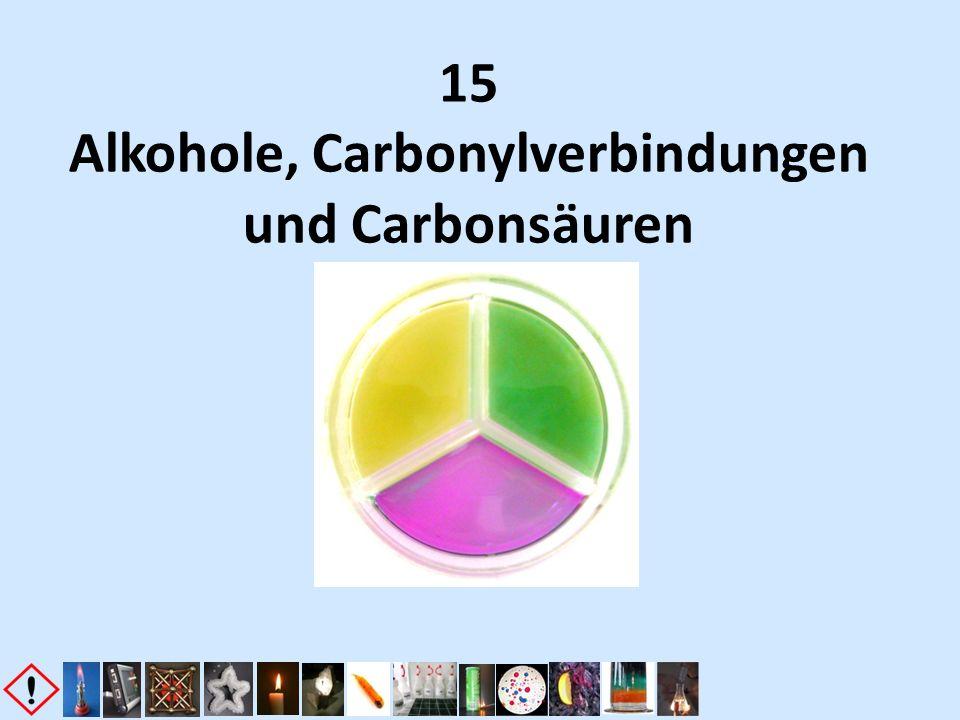 15 Alkohole, Carbonylverbindungen und Carbonsäuren